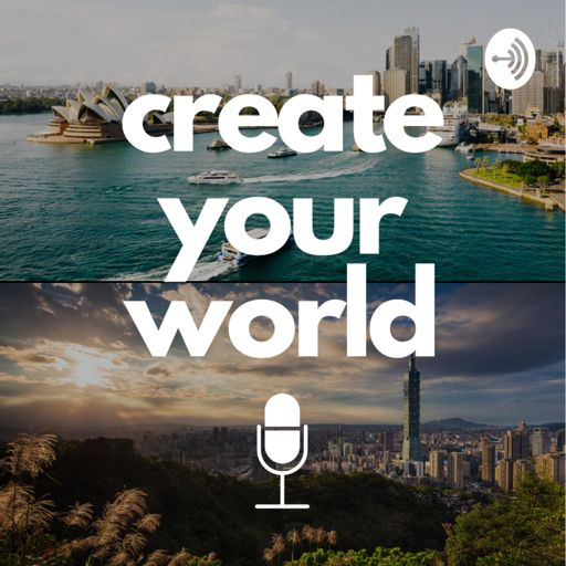 Cover art for podcast Create Your World