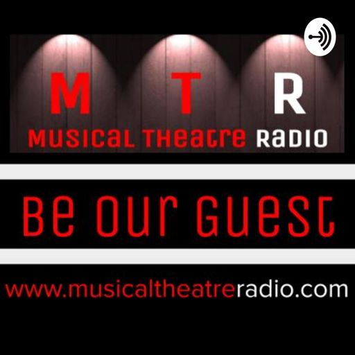 Cover art for podcast Musical Theatre Radio presents