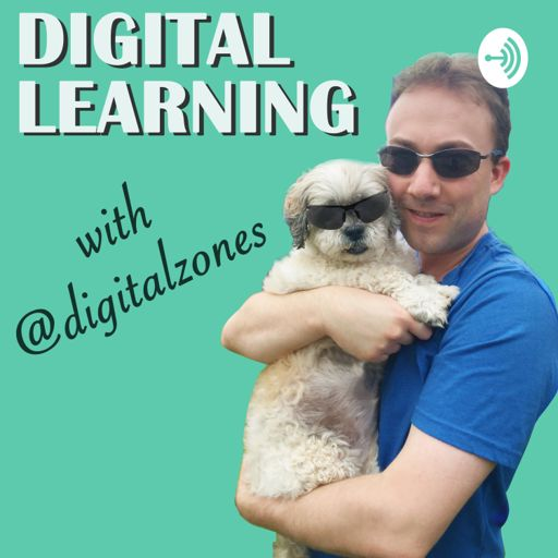 Cover art for podcast Digital Learning with @digitalzones