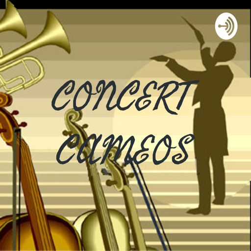 Cover art for podcast CONCERT CAMEOS