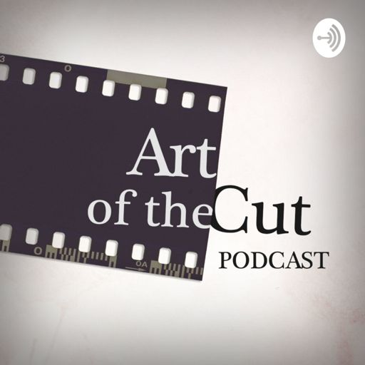 Cover art for podcast Art of the Cut