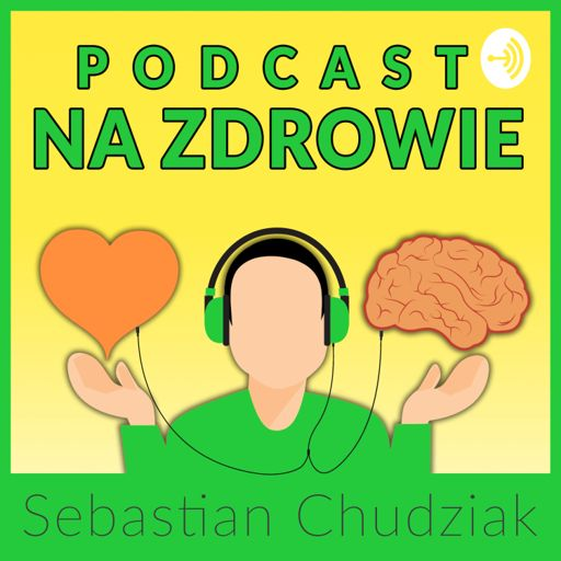 Cover art for podcast Podcast Na Zdrowie