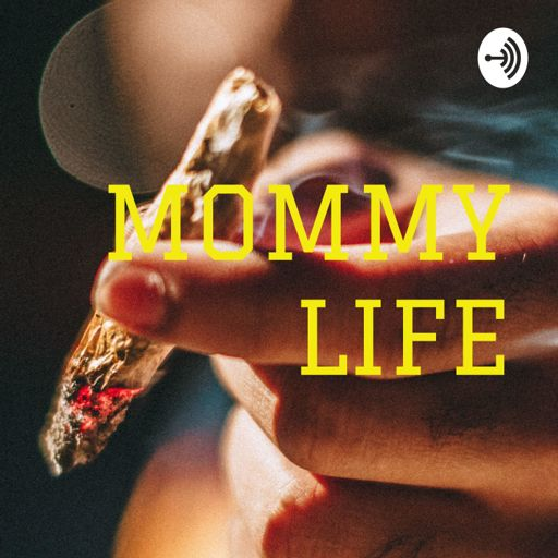 Cover art for podcast MOMMY LIFE