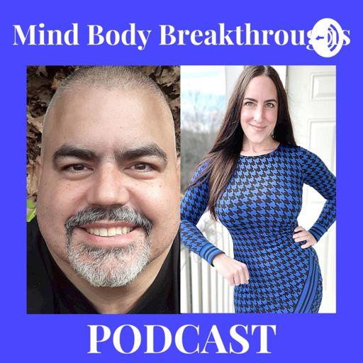 Cover art for podcast Mind Body BREAKTHROUGHS Podcast