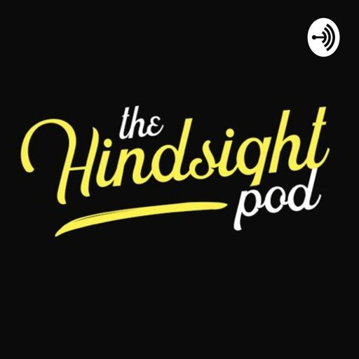 Cover art for podcast The Hindsight Pod