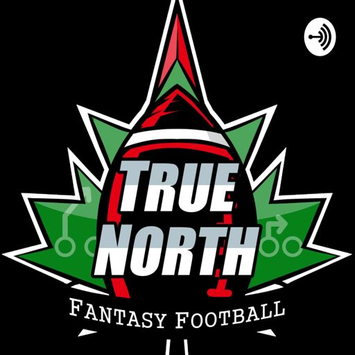 Cover art for podcast True North Fantasy Football Podcast