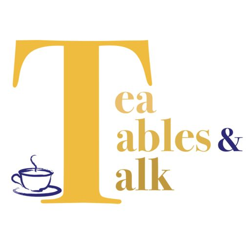 Cover art for podcast Tea, Tables and Talk