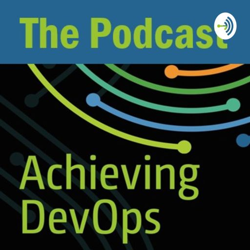 Cover art for podcast Achieving DevOps