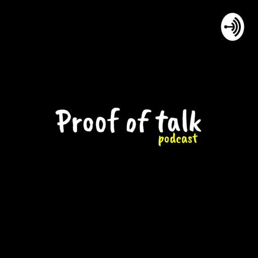 Cover art for podcast Proof of Talk Podcast