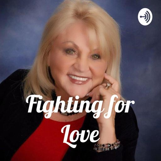 Cover art for podcast Fighting for Love