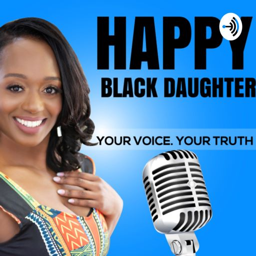 Cover art for podcast Happy Black Daughter