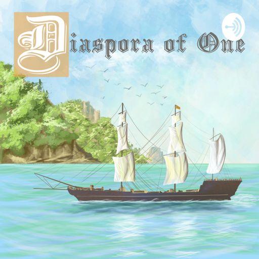 Cover art for podcast Diaspora of One