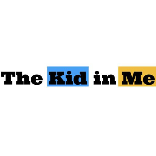 Cover art for podcast The Kid in Me