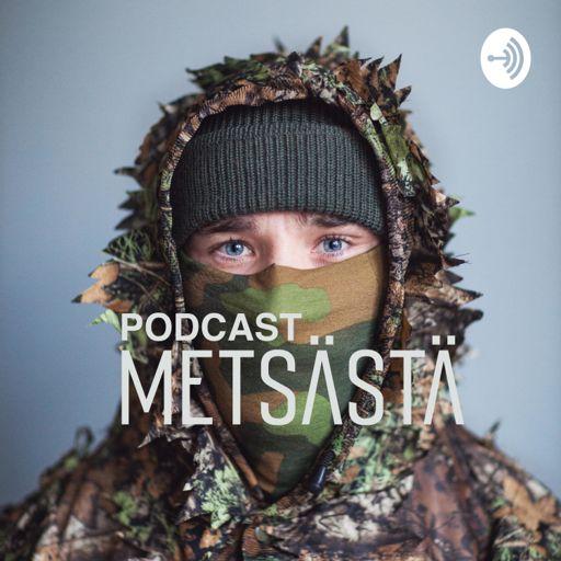 Cover art for podcast Podcast metsästä