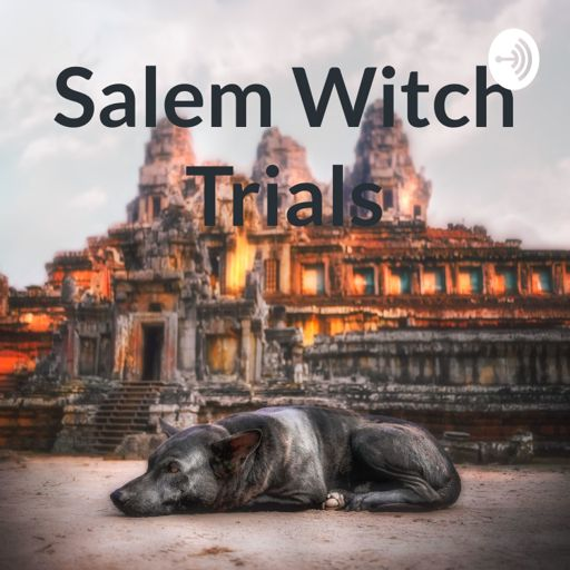 podcast about salem witch trials