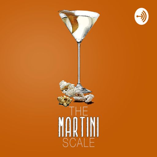 Cover art for podcast The Martini Scale: Movies Over Martinis