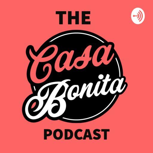 Cover art for podcast The Casa Bonita Podcast