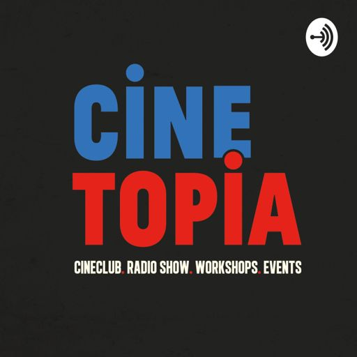 Cover art for podcast Cinetopia Radio