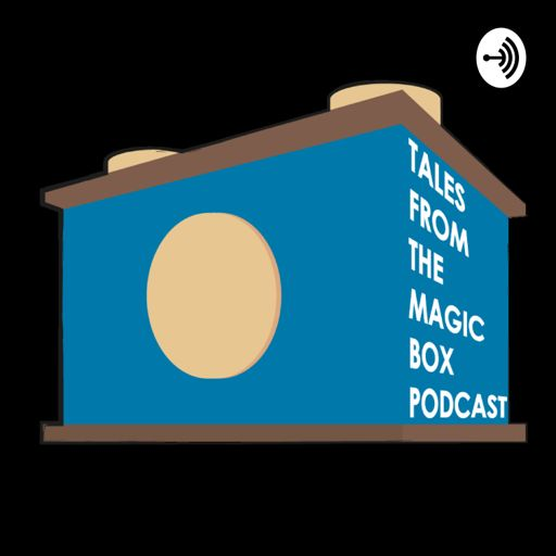 Cover art for podcast Tales from the magic box