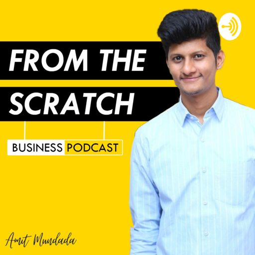 Cover art for podcast From The Scratch - Business | Marketing | Branding & Strategies
