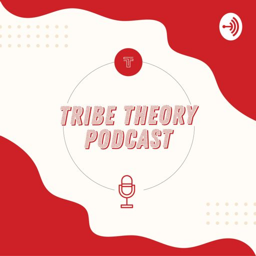 Cover art for podcast Tribe Theory Podcast