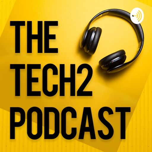 Cover art for podcast The Tech2 Podcast