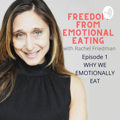 Cover art for podcast FREEDOM FROM EMOTIONAL EATING