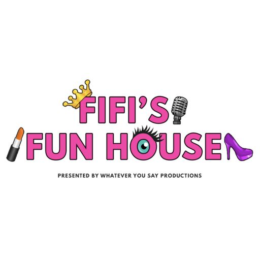 Cover art for podcast Fifi's Funhouse