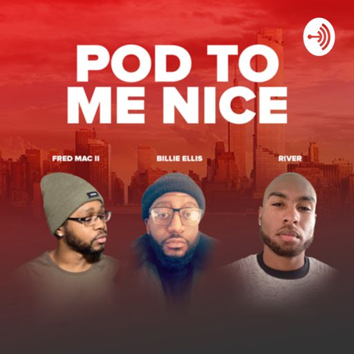 Cover art for podcast Pod To Me Nice