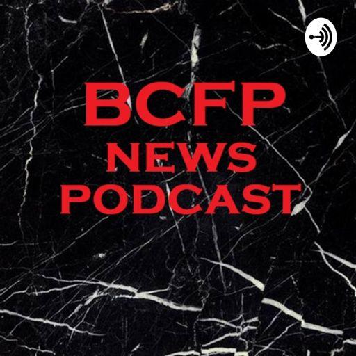 Cover art for podcast BCFP NEWS PODCAST