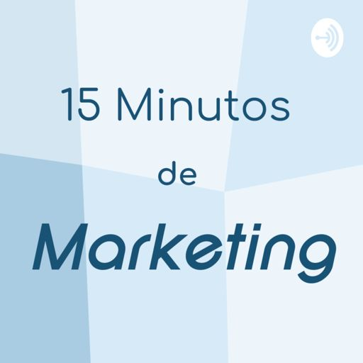 Cover art for podcast 15 Minutos de Marketing