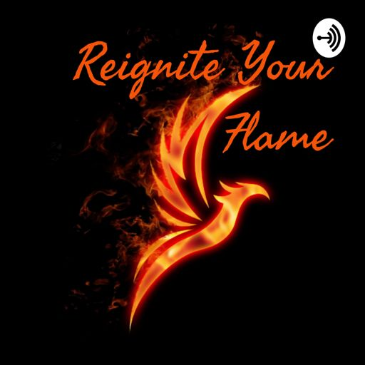 Cover art for podcast Reignite Your Flame