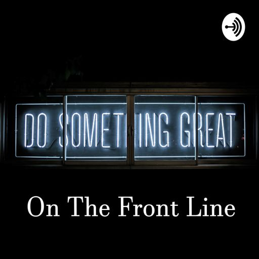 Cover art for podcast The Front Line - Sales and Marketing Podcast