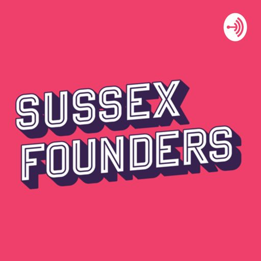 Cover art for podcast SussexFounders