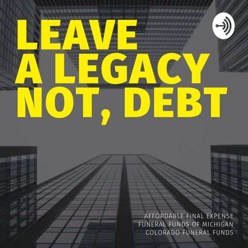 Cover art for podcast Leave a Legacy, Not Debt