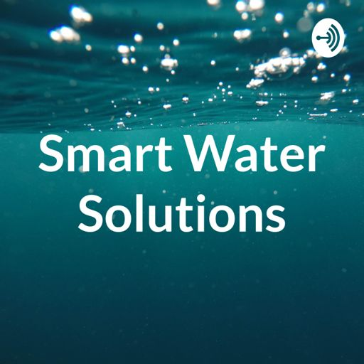 Cover art for podcast Smart Water Solutions