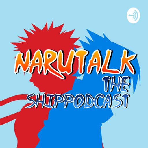 Cover art for podcast NaruTalk: The Naruto ShipPodcast