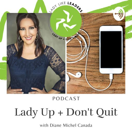 Cover art for podcast Lady Up + Don't Quit