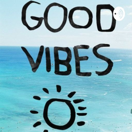Cover art for podcast Good Vibes Podcast
