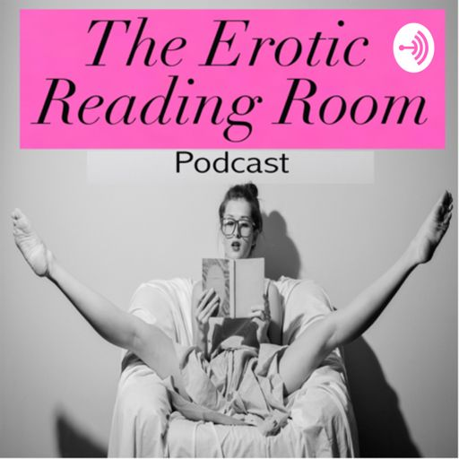 Cover art for podcast The Erotic Reading Room