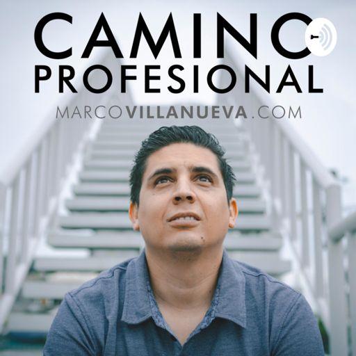 Cover art for podcast Camino Profesional - Desarrollo Personal Integral