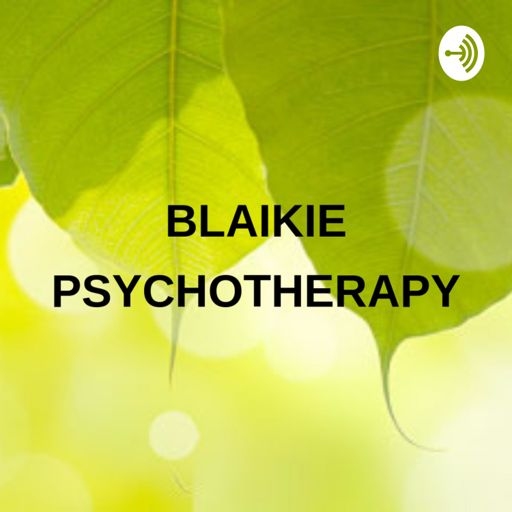 Cover art for podcast Blaikie Psychotherapy