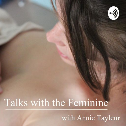 Cover art for podcast Talks with the Feminine