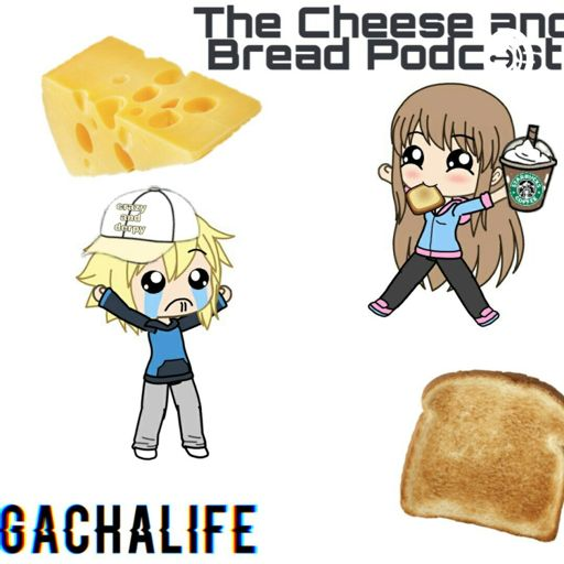 Cover art for podcast The Bread and Cheese Gacha Life Podcast