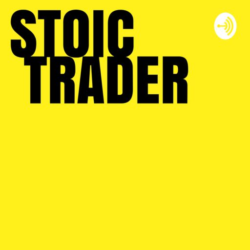 Cover art for podcast Stoic Trader Podcast