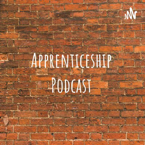 Cover art for podcast Apprenticeship Podcast