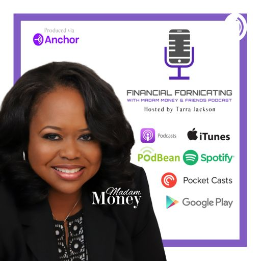 Cover art for podcast Financial Fornicating With Madam Money And Friends