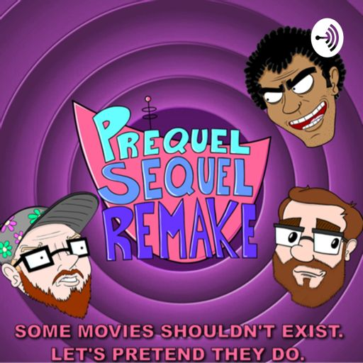 Cover art for podcast Prequel Sequel Remake: Movie and Comedy Podcast