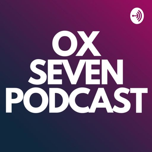 Cover art for podcast OX Seven