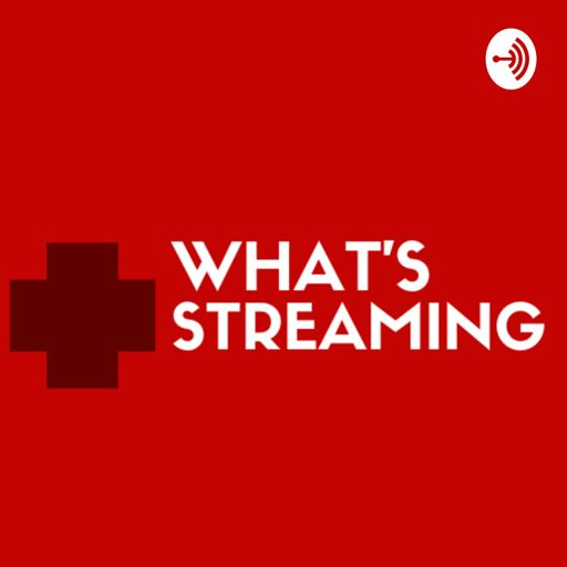Cover art for podcast What's Streaming ? | What To Watch On Your Favorite Streaming Apps